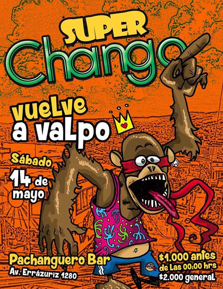 SuperChango invade Valparaíso! - Pachanguero Bar